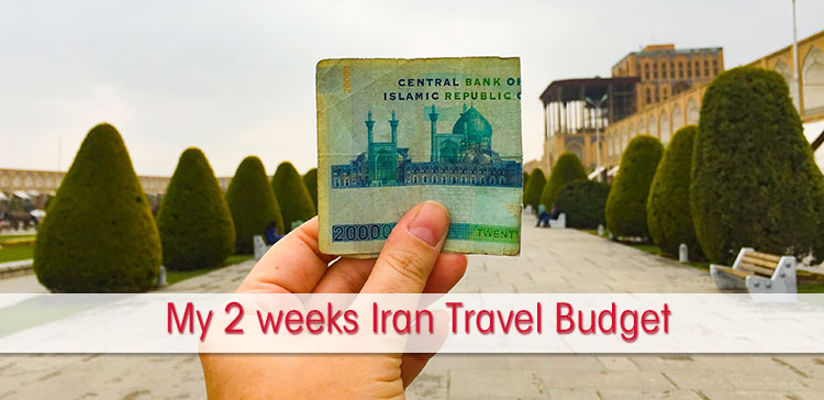 2 weeks iran travel budget how much will you spend