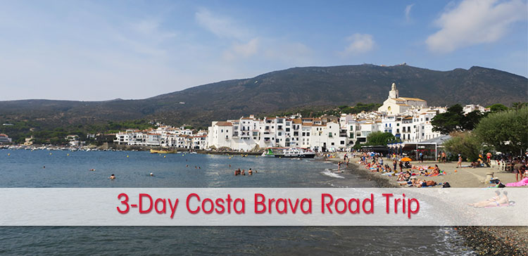 3-day Costa Brava road trip from Barcelona Spain. I share the places to stop, where to stay and eat and the best route to explore around Girona and Figueres