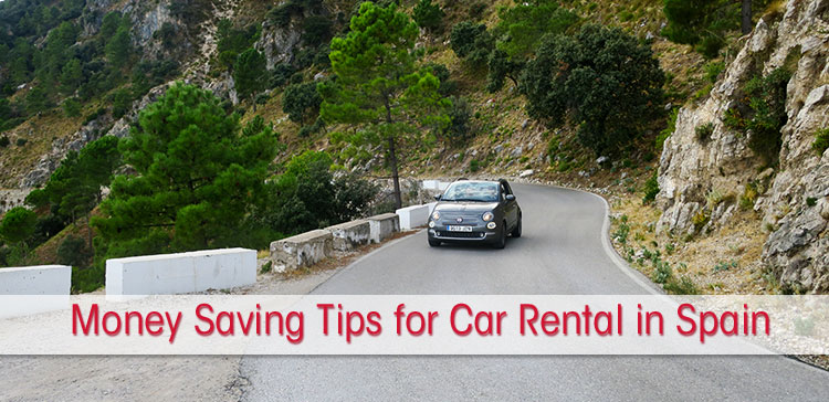 Money Saving Tips for Car Hire in Spain - Budget Tips for Rental Cars