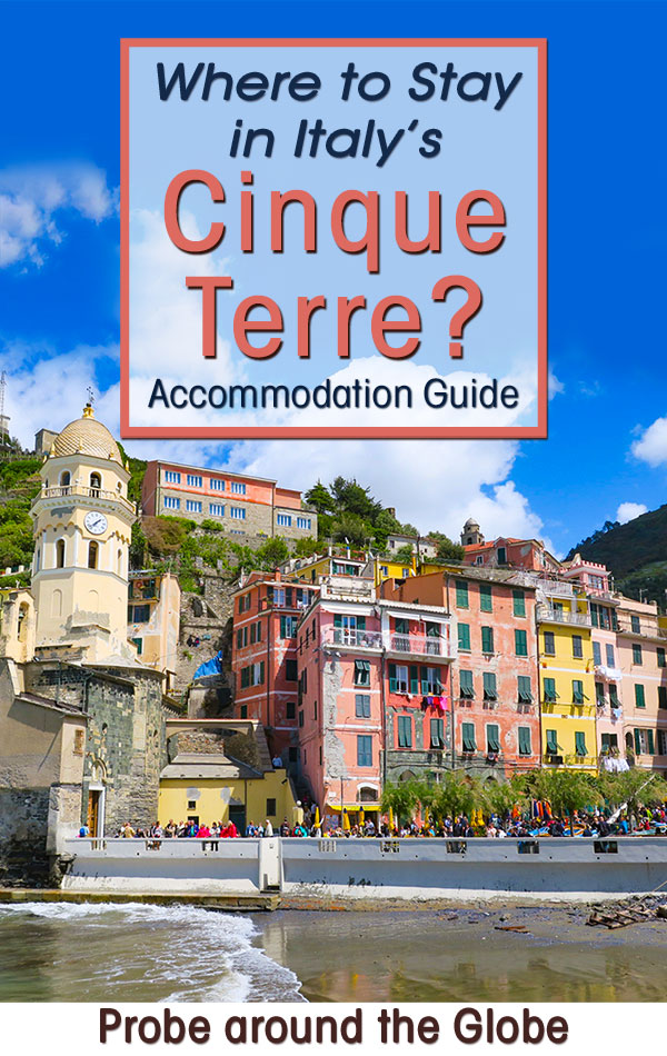 colorful village of Vernazza in Cinque Terre Italy with text overlay asking Where to stay in Cinque Terre Italy?
