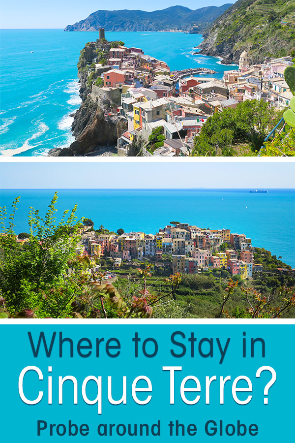 2 colorful villages in Cinque Terre Italy with text overlay asking Where to stay in Cinque Terre Italy?