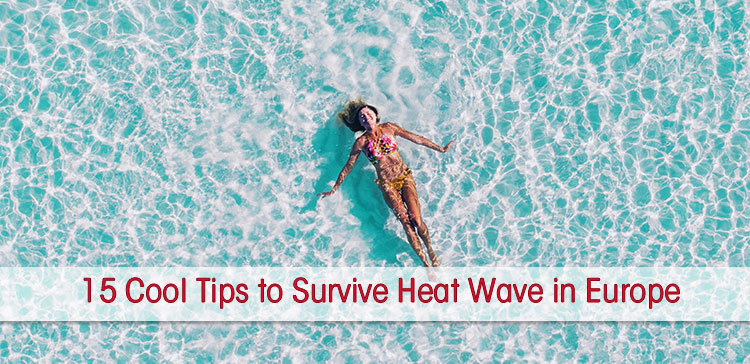 We suffer from a heat wave in Europe at the moment. If you travel to Europe during a heat wave, read my 15 tips to stay cool and enjoy Europe in summer.