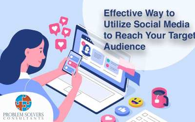 How to Use Social Media Most Effectively to Reach Your Target Audience