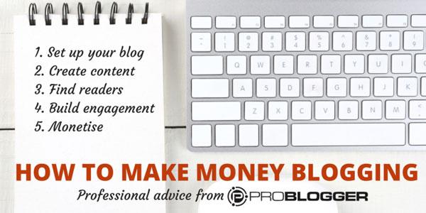 Ganhar Dinheiro Blogando com o ProBlogger