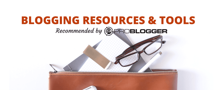ProBlogger resources and tools