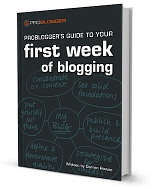 How to Start a Blog - A Guide to Your First Week of Blogging