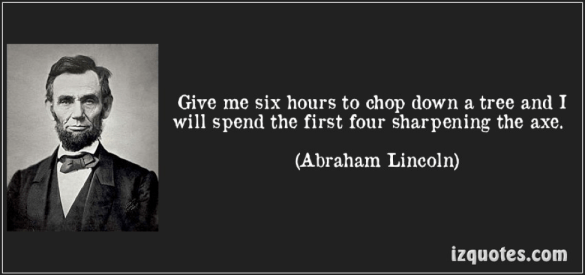 Abraham Lincoln Axe Quote 1