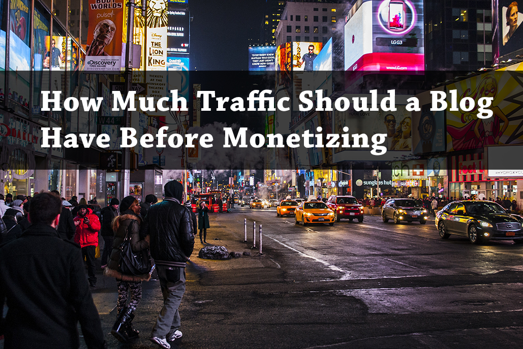 PB123: How Much Traffic Should a Blog Have Before Monetizing