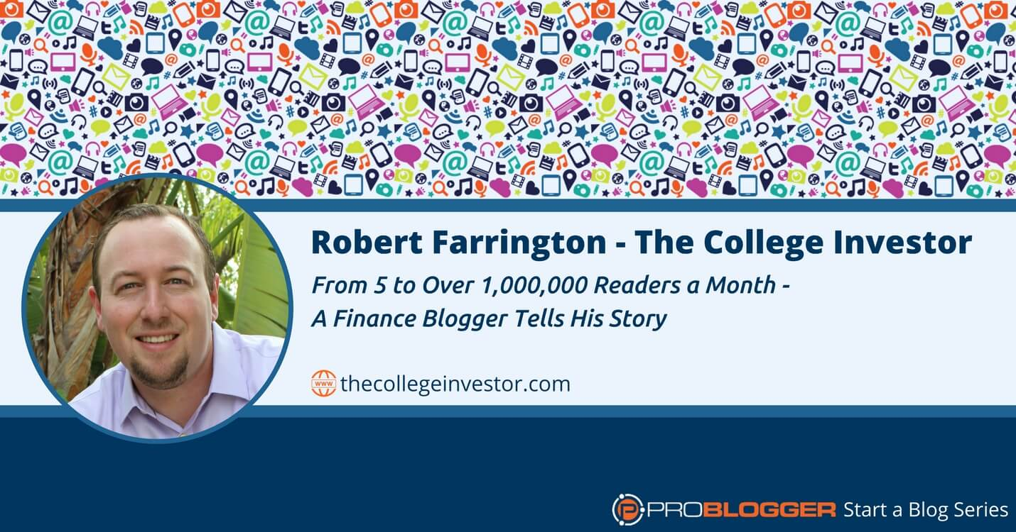 224: From 5 to Over 1,000,000 Readers a Month - A Finance Blogger Tells His Story