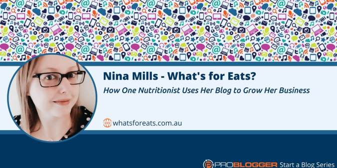 How a nutritionist blogger uses her blog to grow her business