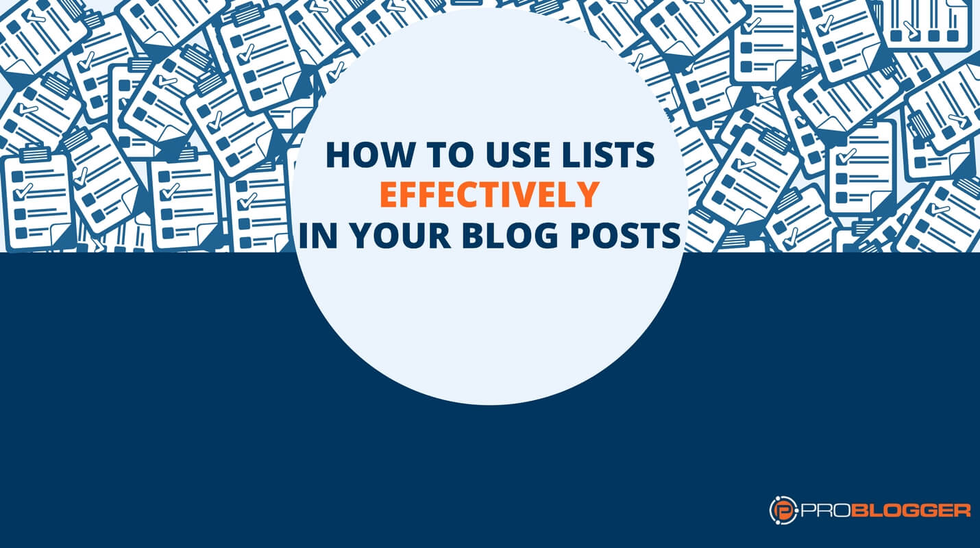 How to use lists effectively in your blog posts