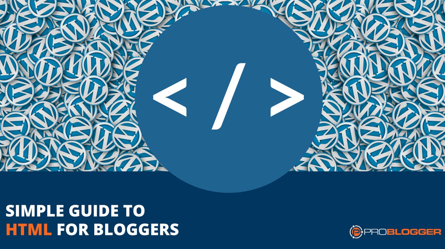 Simple guide to HTML for bloggers