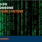 What to Do When Someone Steals Your Blog Content
