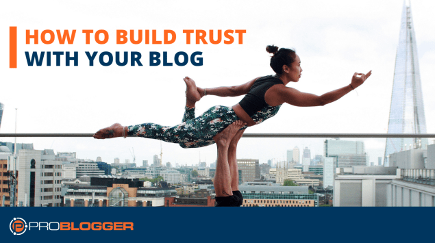 How to build-trust-with-your-blog