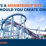 What's a Membership Site … and Should You Create One?