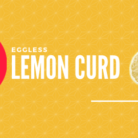 Eggless Lemon Curd