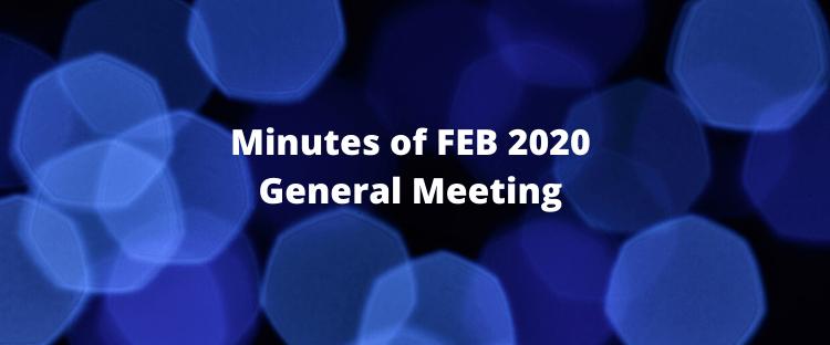 Minutes – General Meeting 24th Feb 2020