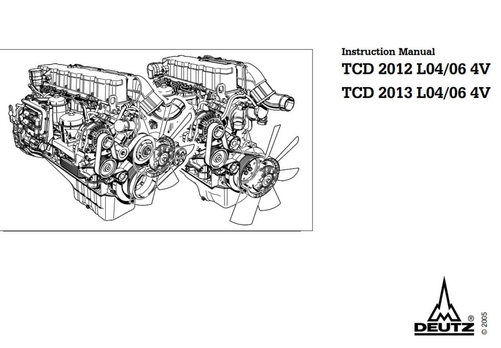 DEUTZ Engine TCD 2013 L04/06 4V Instruction Manual (0312