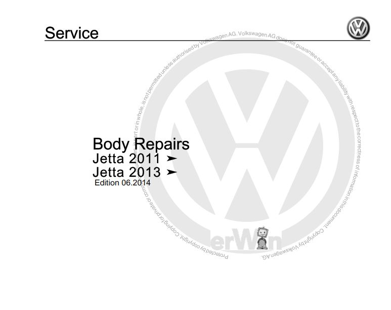 Volkswagen Jetta 2011-, 2013- Body Repair Manual (Edition