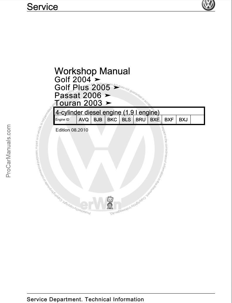 VW 4-cylinder Diesel Engine (1.9L Engine) Workshop Manual