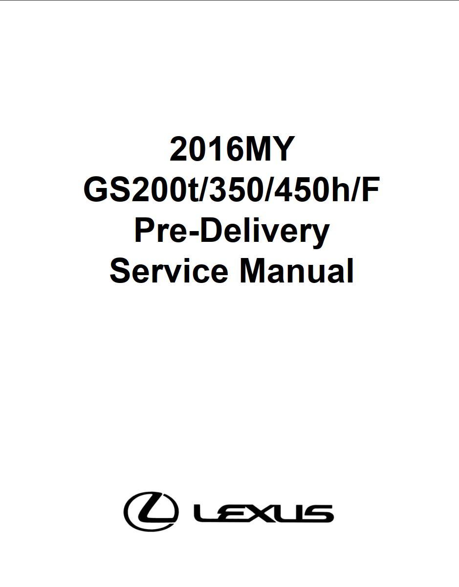 Lexus GS200t 350 450h F 2016 Pre-Delivery Service Manual