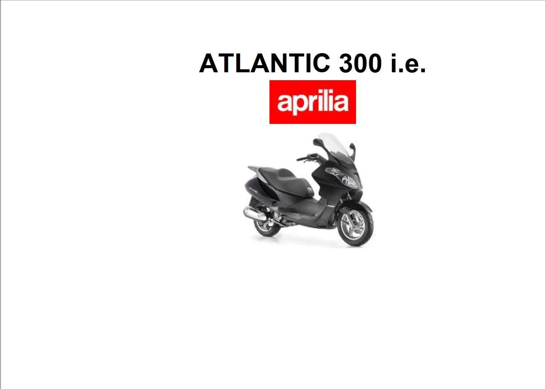 Aprilia Atlantic 300 2010 Owner's Manual
