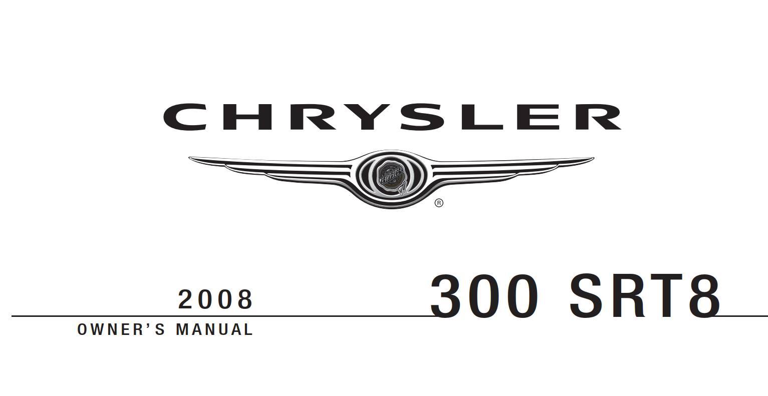 Chrysler 300 Srt8 2008 Owner's Manual