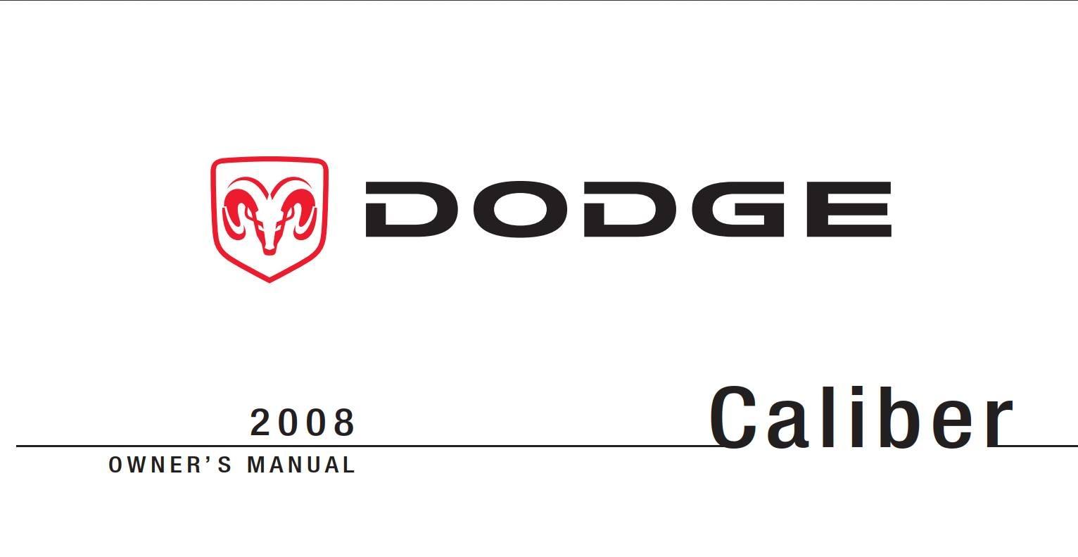 Dodge Caliber 2008 Owner's Manual