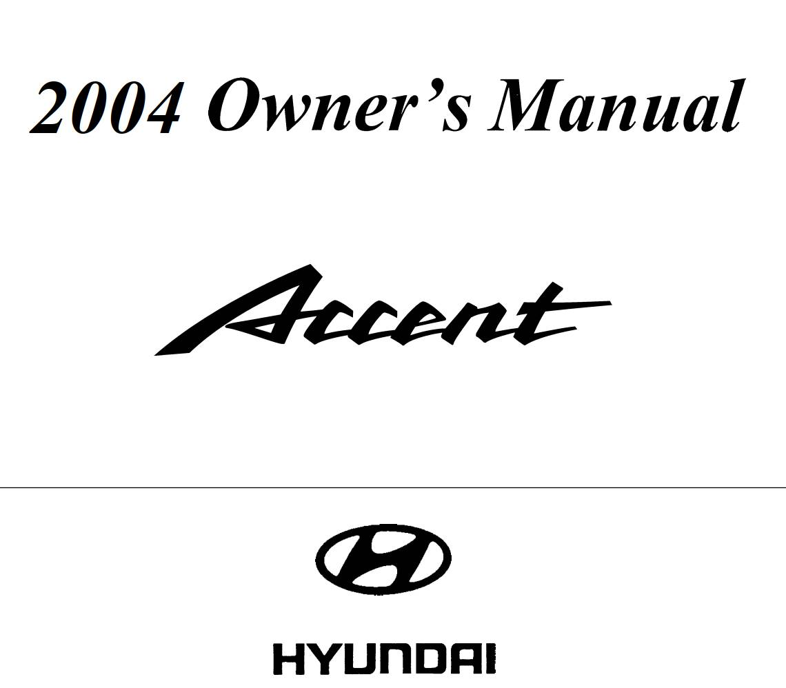 Hyundai Accent 2004 Owner's Manual