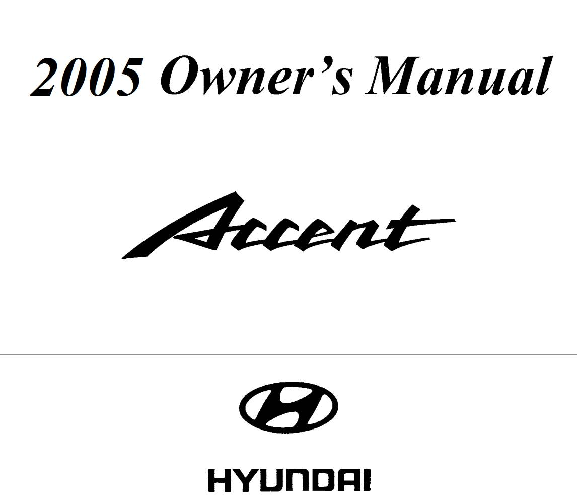 Hyundai Accent 2005 Owner's Manual