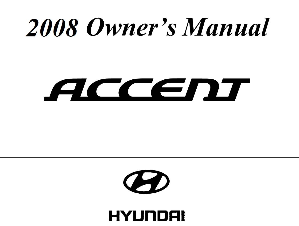 Hyundai Accent 2008 Owner's Manual