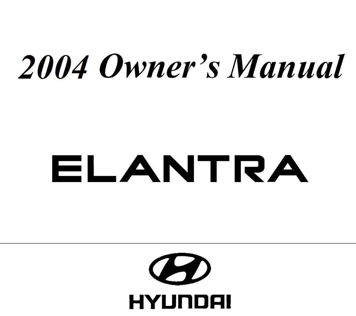 Hyundai Elantra 2004 Owner's Manual