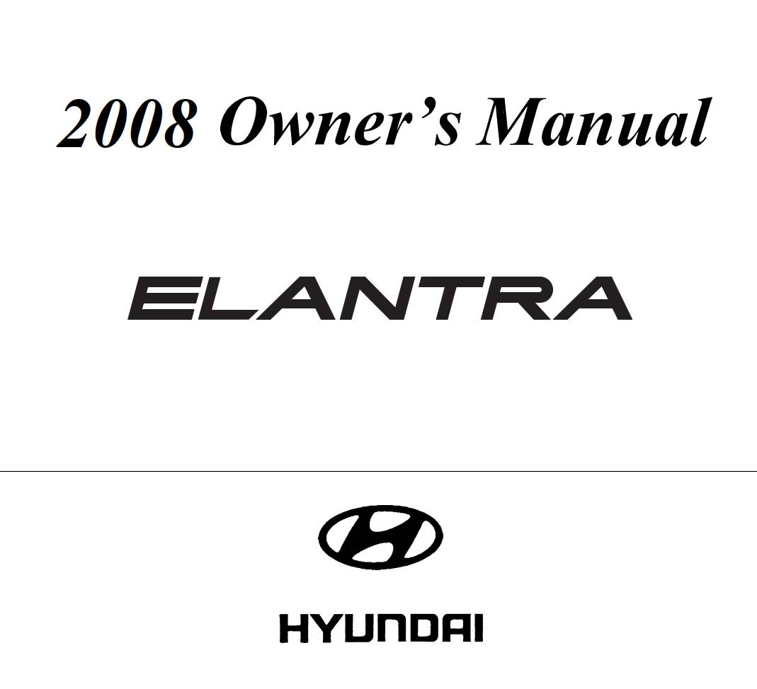 Hyundai Elantra 2008 Owner's Manual