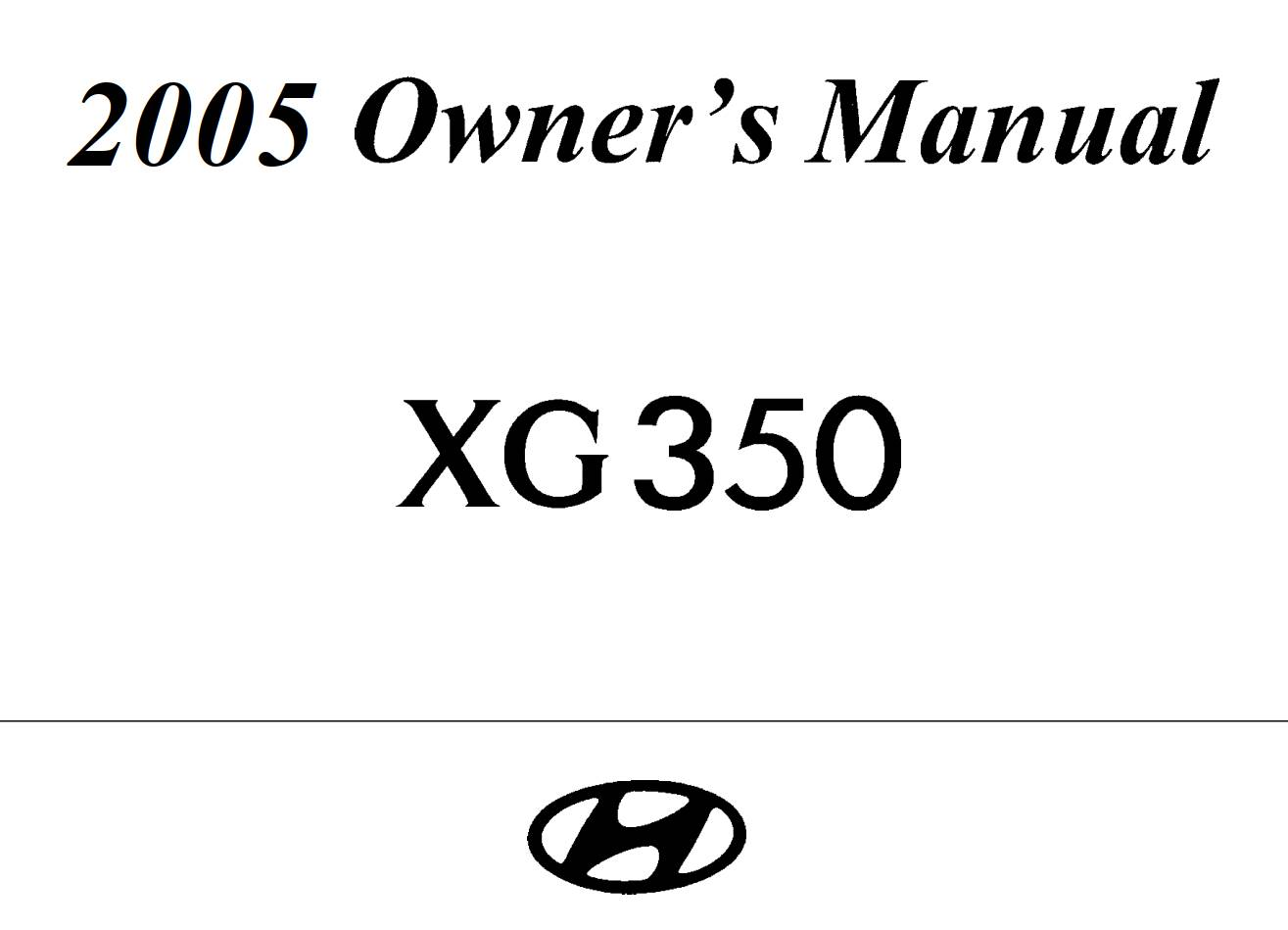 HYUNDAI GX350 L 2005 Owner's Manual