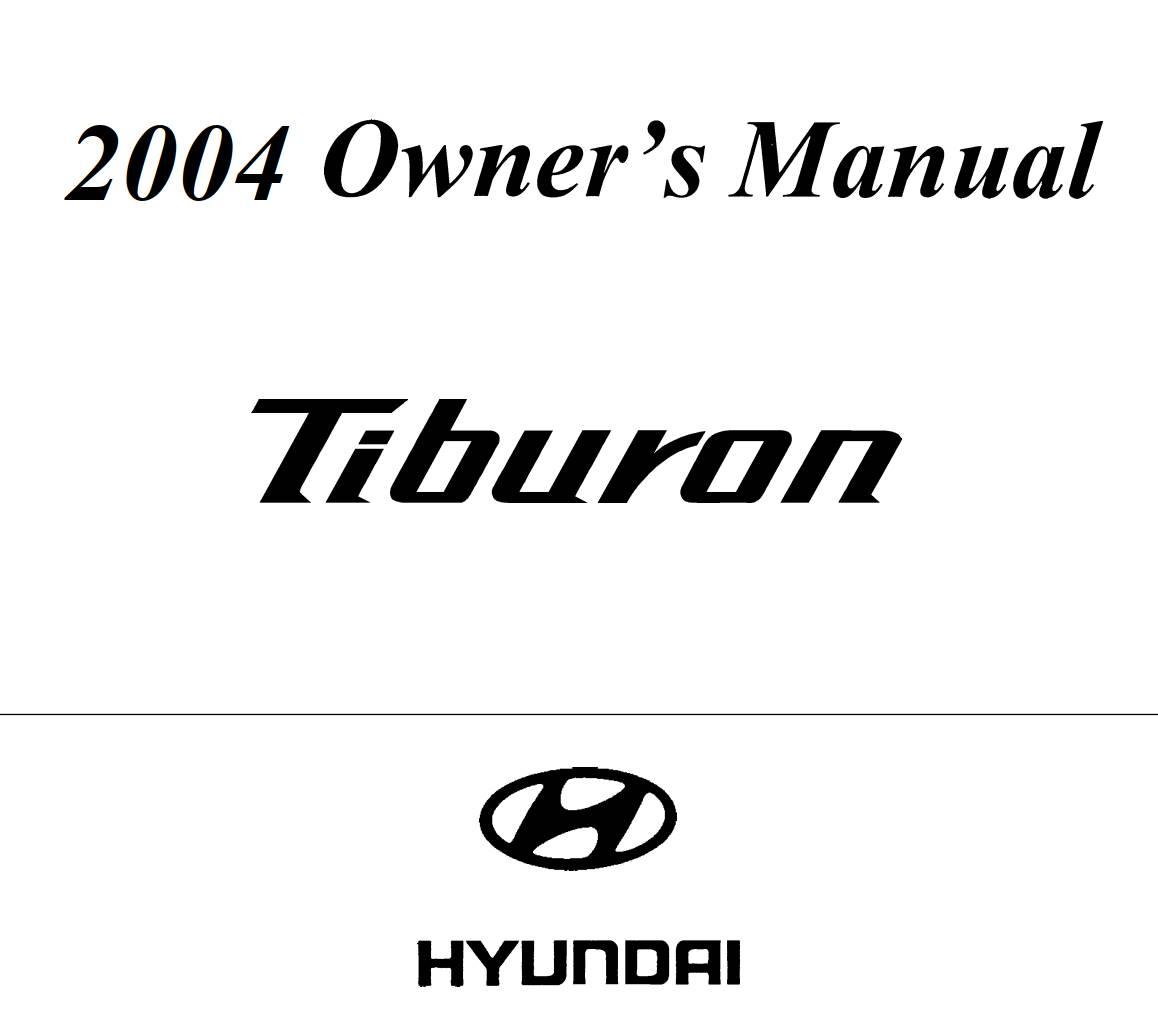 Hyundai Tiburon 2004 Owner's Manual