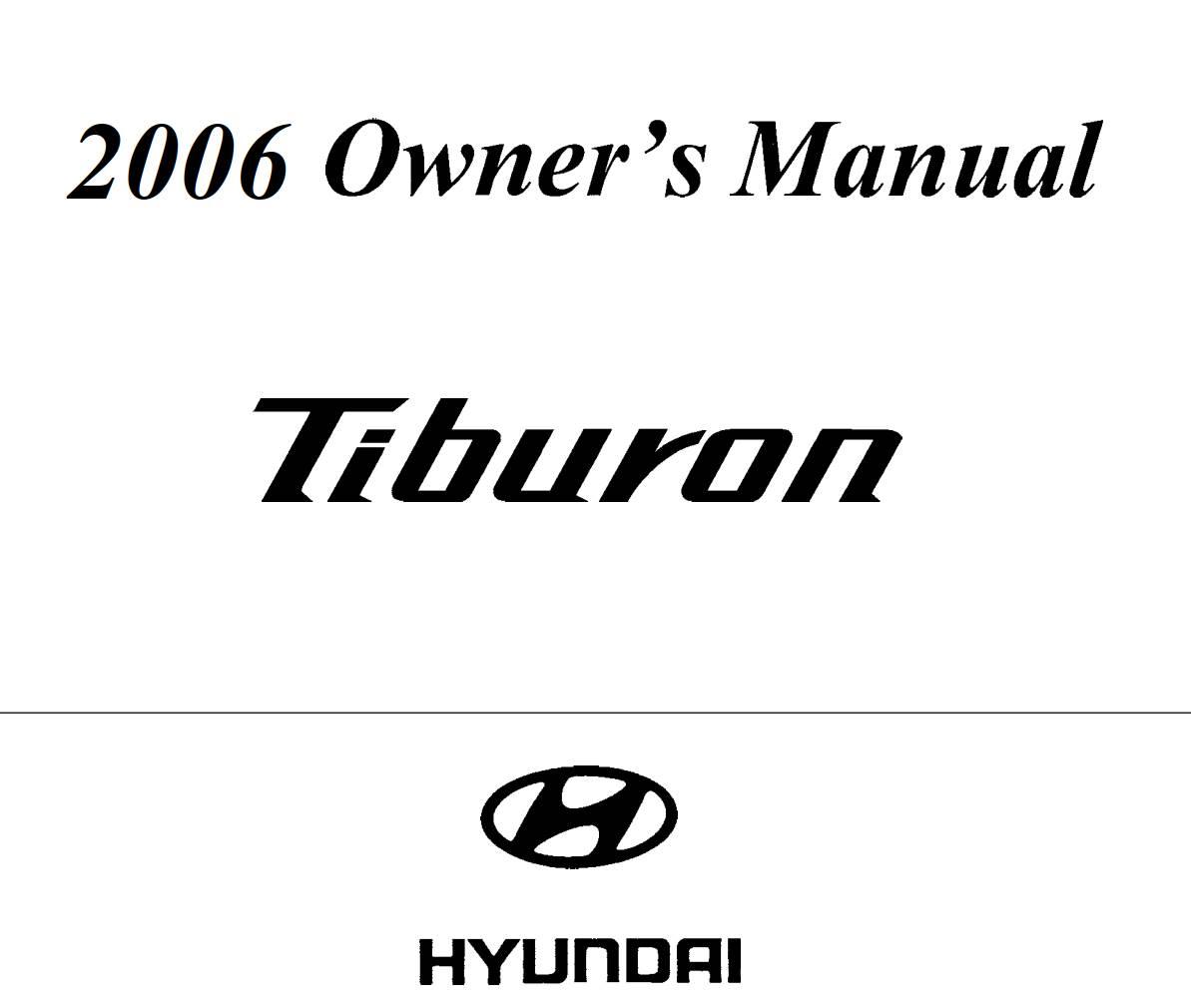 Hyundai Tiburon 2006 Owner's Manual