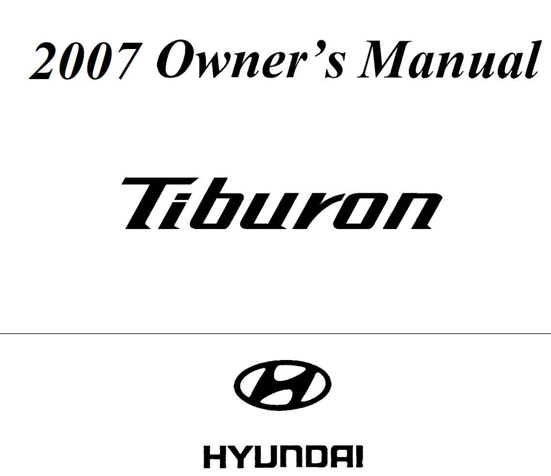 Hyundai Tiburon SE 2007 Owner's Manual