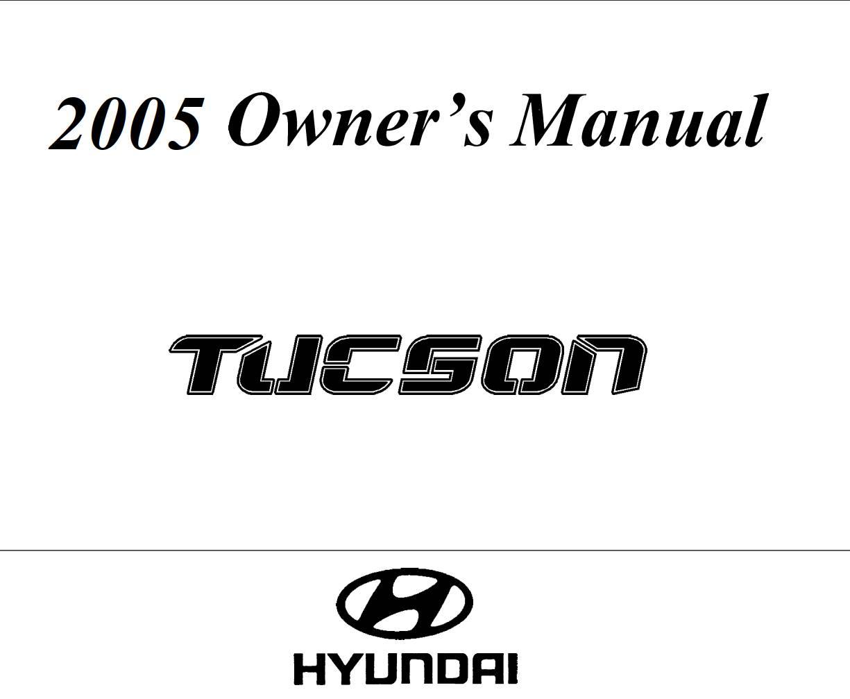 Hyundai Tucson 2005 Owner's Manual