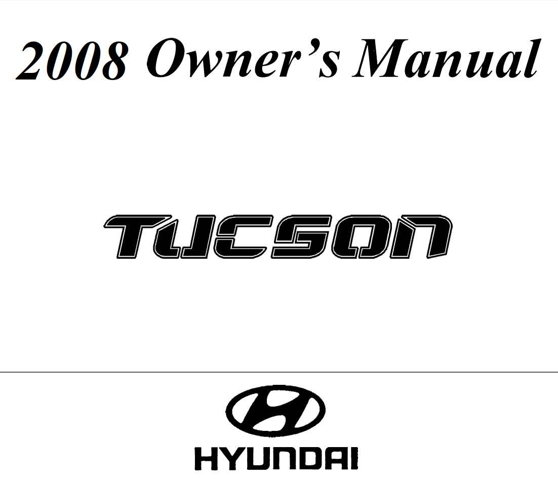 Hyundai Tucson 2008 Owner's Manual