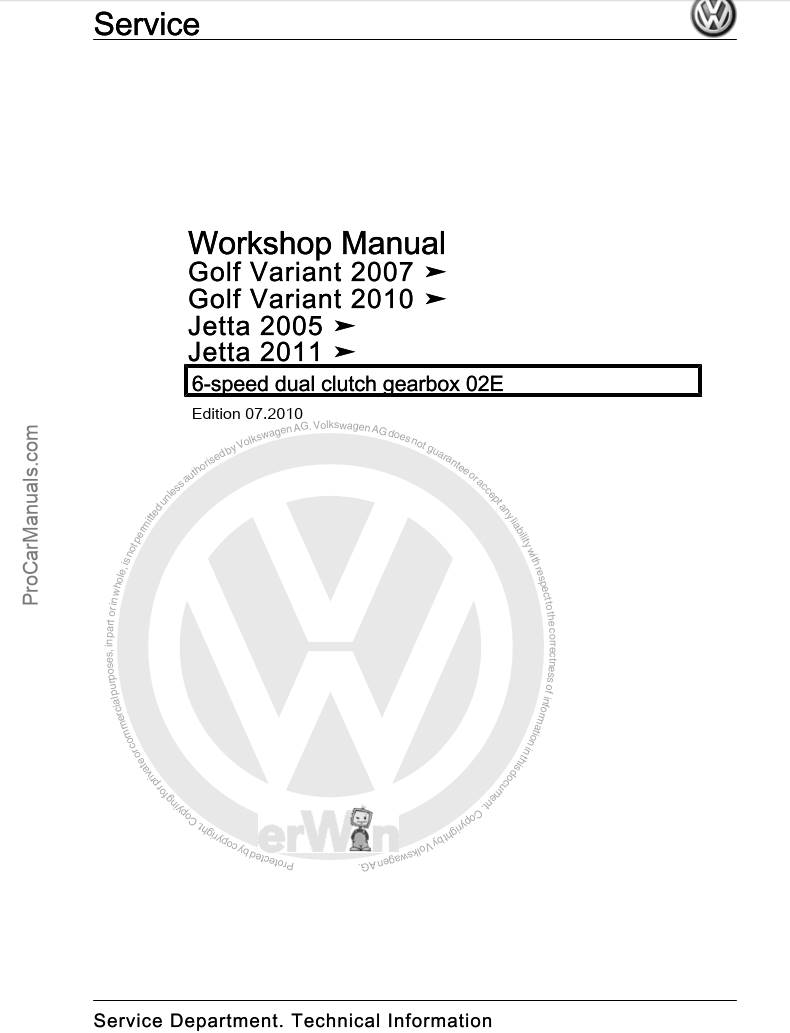 Volkswagen 6-speed Dual Clutch Gearbox 02E Workshop Manual