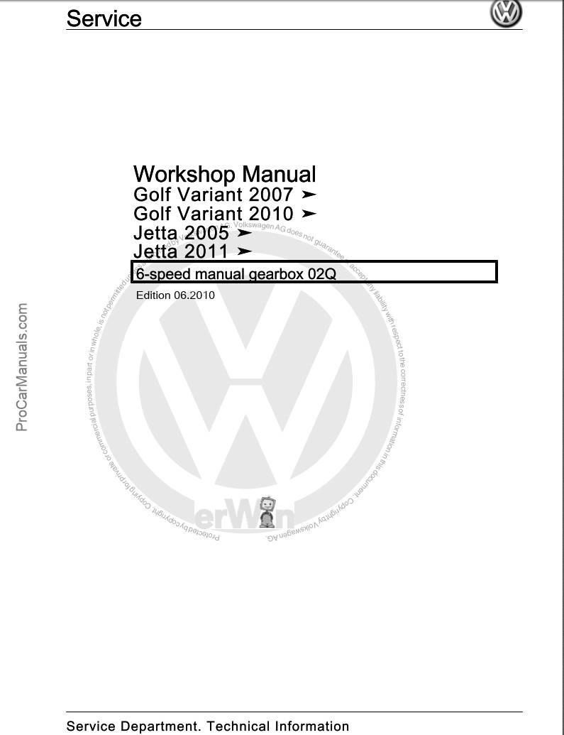 Volkswagen 6-speed Manual Gearbox 02Q Workshop Manual