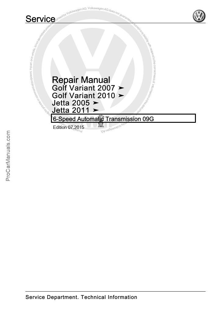 VW 6-speed Automatic Transmission 09G Repair Manual