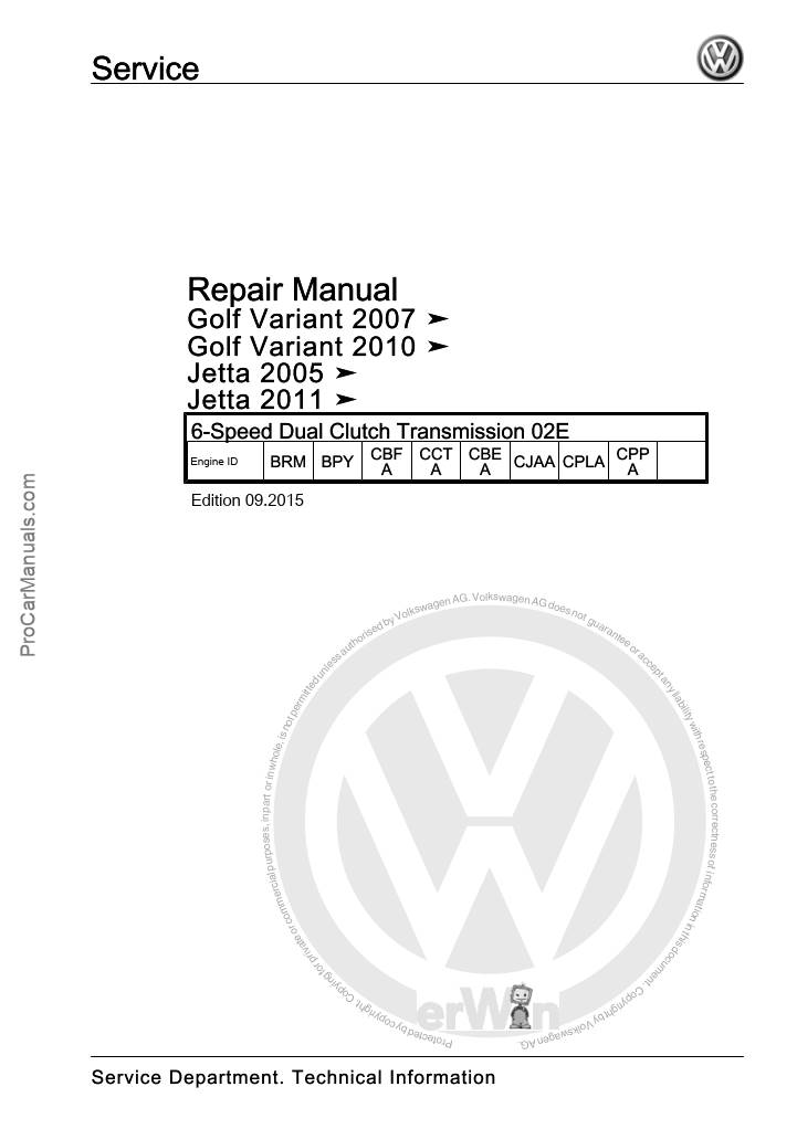 VW 6-Speed Dual Clutch Transmission 02E Repair Manual
