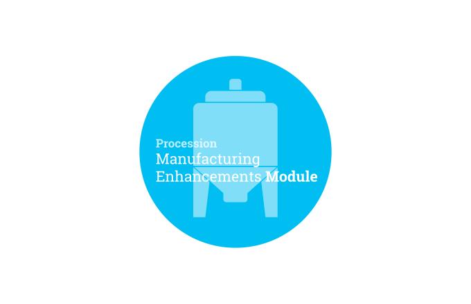 Procession Manufacturing Enhancements Module