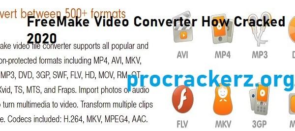 Freemake Video Converter Cracked 2021