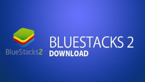 Bluestacks 2017 Crack