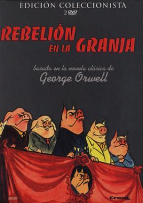 La rebelion de la Granja una obra de George Orwell