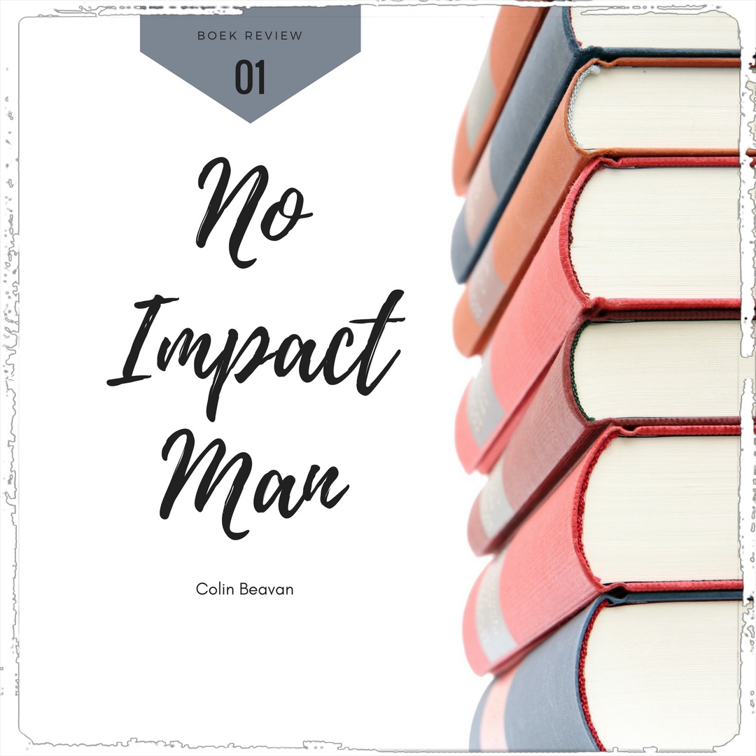 Boek Review: No Impact Man
