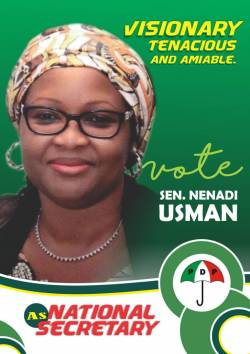 THE NENADI USMAN I KNOW.....* .....Is a pragmatic team player .....Is a detribalised bridge builder in our party, the PDP .....Is passionate about the growth and development of our party (PDP) .....Has a motherly passion for group Satisfaction .....Has made selfless contributions to our party, the PDP, at all levels .....Has the experience to skillfully and passionately manage the Secretariat of our party .....Is committed to working with all groups, including women and youths, in the PDP A vote for Sen. Nenadi Usman is a vote for the future of our party, PDP Vote Sen. Nenadi Usman for PDP National Secretary. #VoteSenatorNenadiUsman4PDPNS