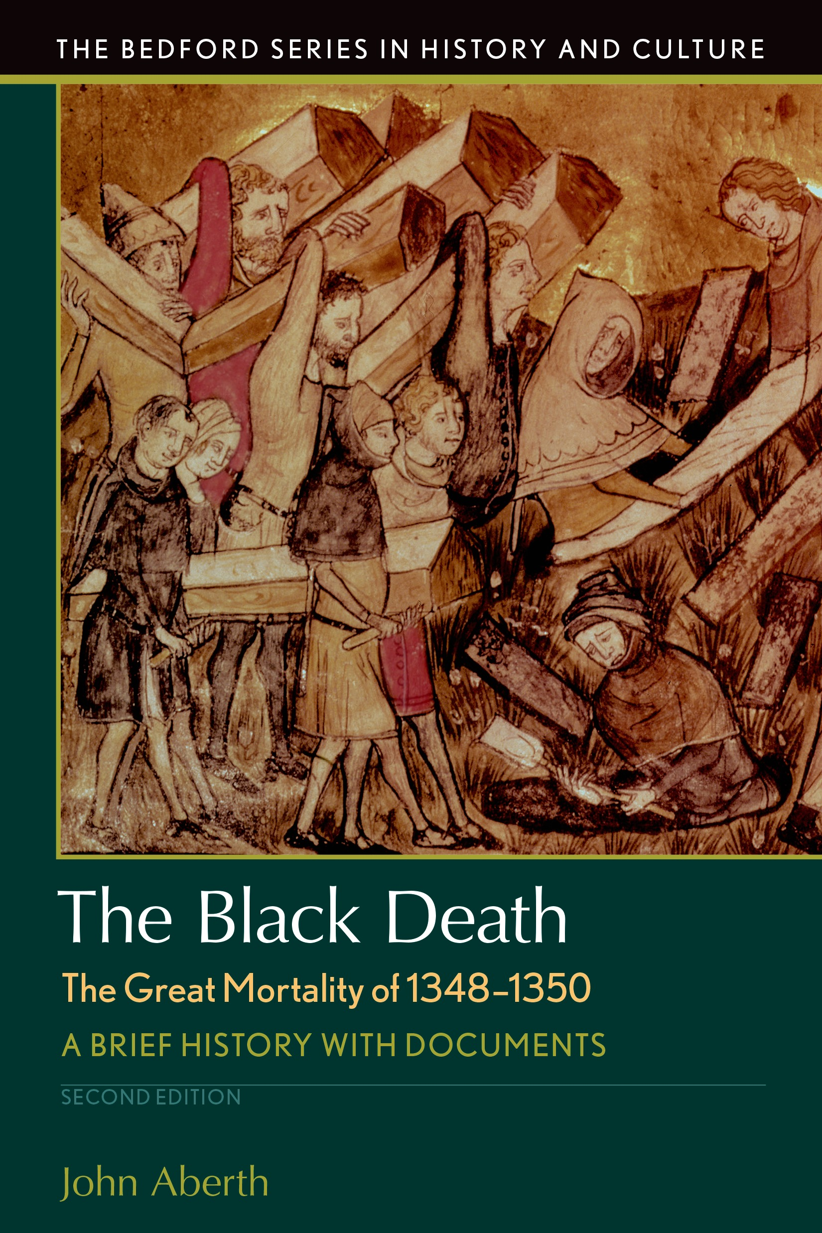 The Black Death The Great Mortality of 13481350 9781319048877  Macmillan Learning